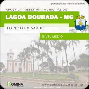 Apostila Pref Lagoa Dourada MG 2020 Técnico em Saúde