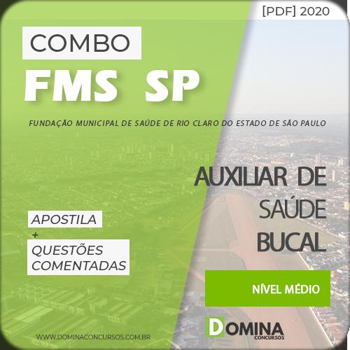 Apostila FMS Rio Claro SP 2020 Auxiliar de Saúde Bucal