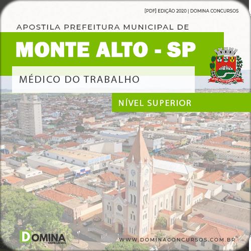 Apostila Concurso Pref Monte Alto SP 2020 Médico Trabalho