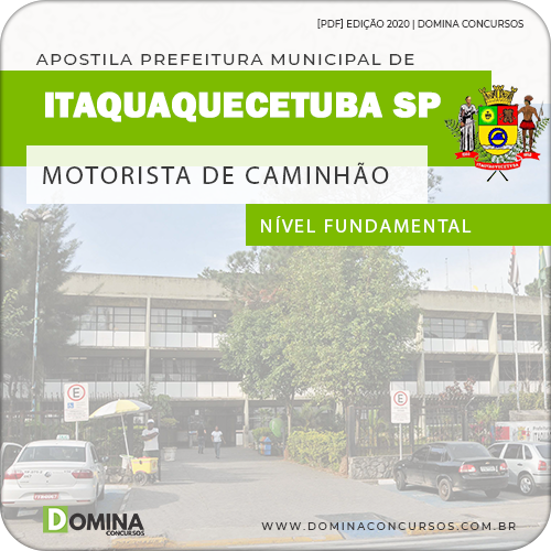 Apostila Pref Itaquaquecetuba SP 2020 Motorista Caminhão