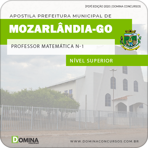 Apostila Pref Mozarlândia GO 2020 Professor Matemática N 1
