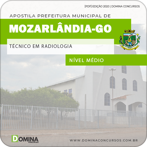 Apostila Pref Mozarlândia GO 2020 Técnico Radiologia