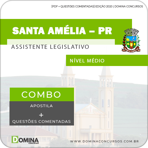 Apostila Câmara Santa Amélia PR 2020 Assistente Legislativo