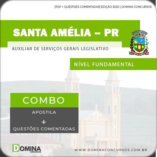 Apostila Câmara Santa Amélia PR 2020 Auxiliar Serviços Gerais
