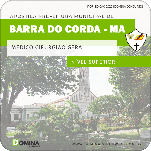 Apostila Pref Barra do Corda MA 2020 Médico Cirurgião Geral