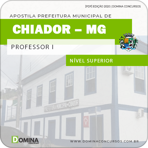 Apostila Concurso Pref Chiador MG 2020 Professor I e II
