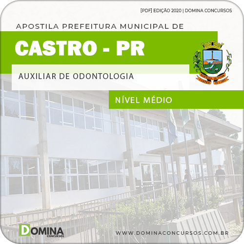 Apostila Concurso Castro PR 2020 Auxiliar de Odontologia