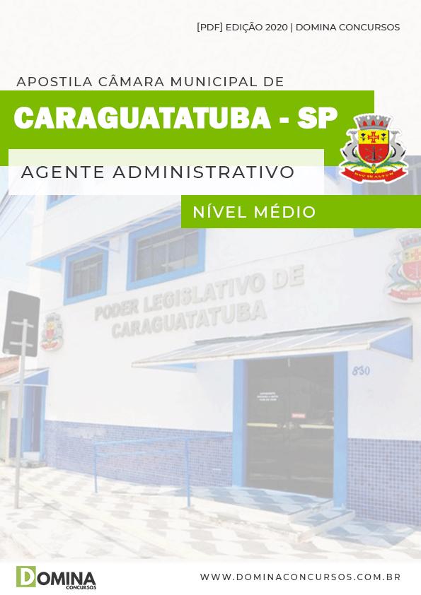 Apostila Câmara Caraguatatuba SP 2020 Agente Administrativo