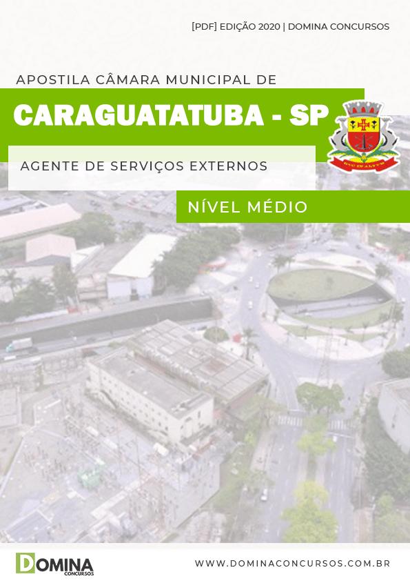 Apostila Câmara Caraguatatuba SP 2020 Agente Serviços Externos