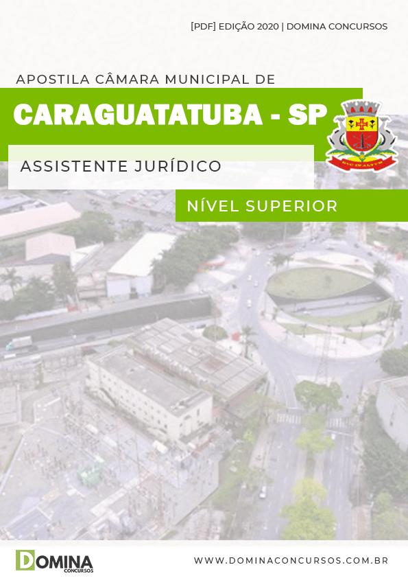 Apostila Câmara Caraguatatuba SP 2020 Assistente Jurídico