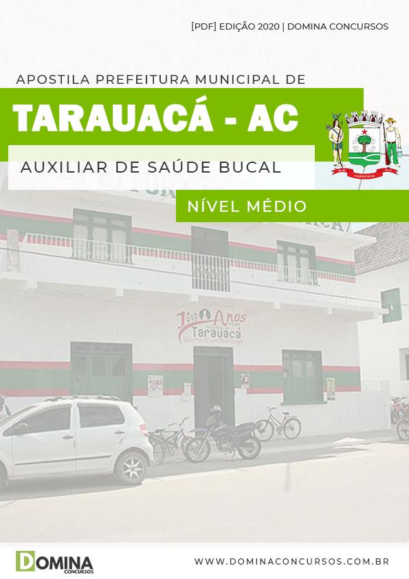 Apostila Concurso Pref Tarauacá AC 2020 Auxiliar Saúde Bucal