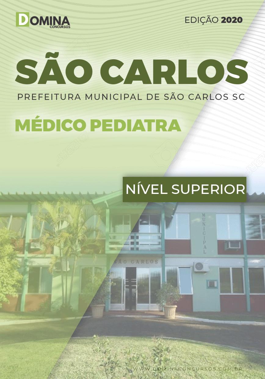 Apostila Concurso Pref São Carlos SC 2020 Médico Pediatra
