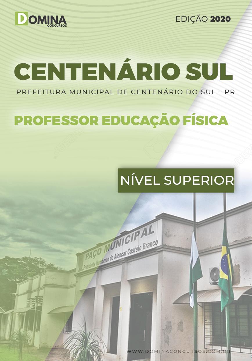 Apostila Pref Centenário Sul PR 2020 Professor Educação Física