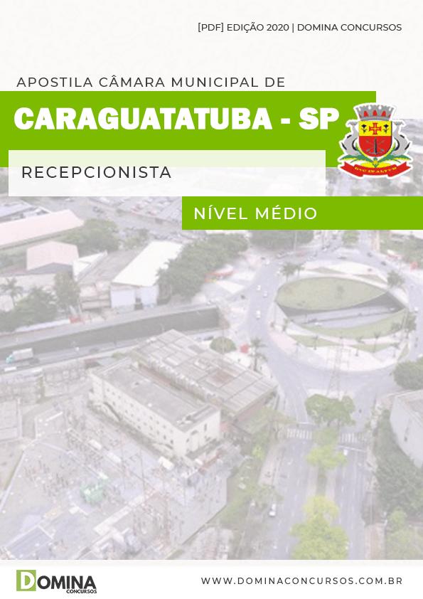 Apostila Câmara Caraguatatuba SP 2020 Recepcionista