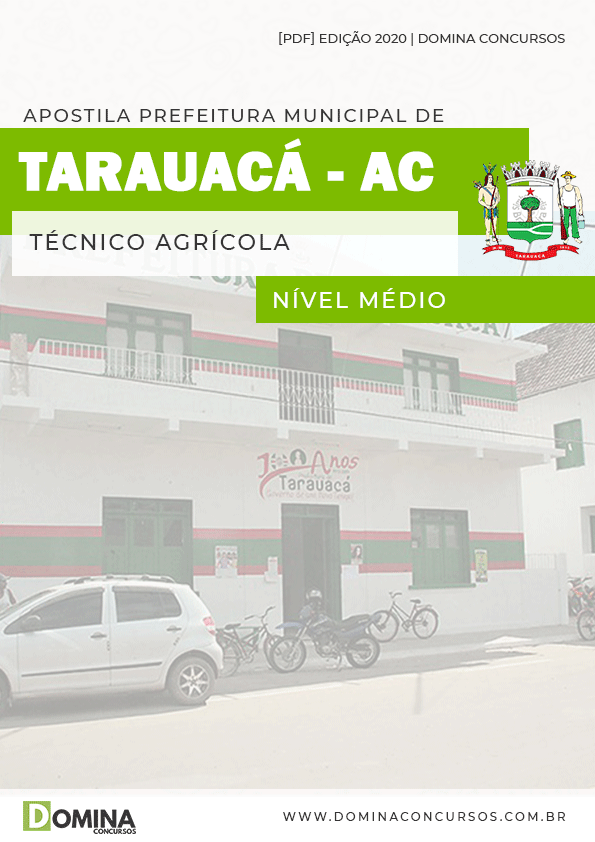 Apostila Concurso Pref Tarauacá AC 2020 Técnico Agrícola