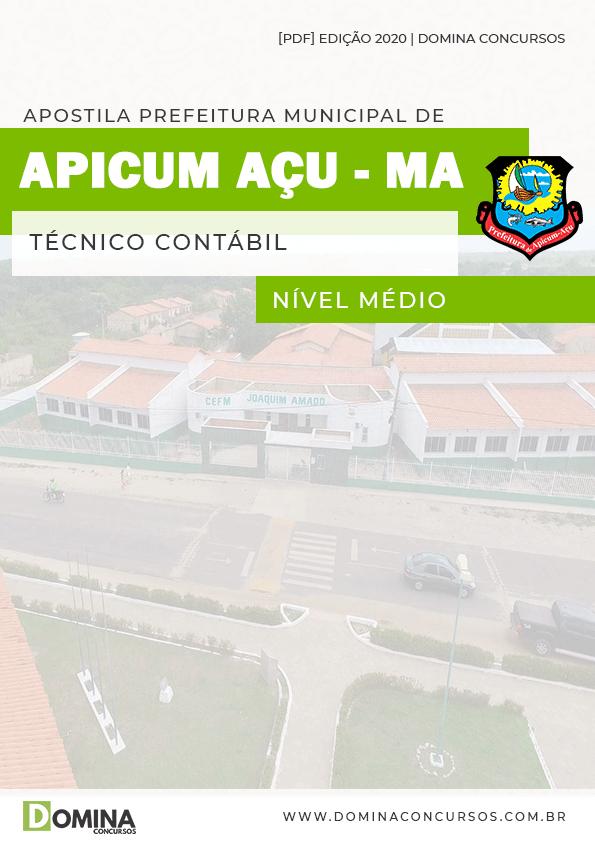 Apostila Pref Apicum Açu MA 2020 Técnico Contábil