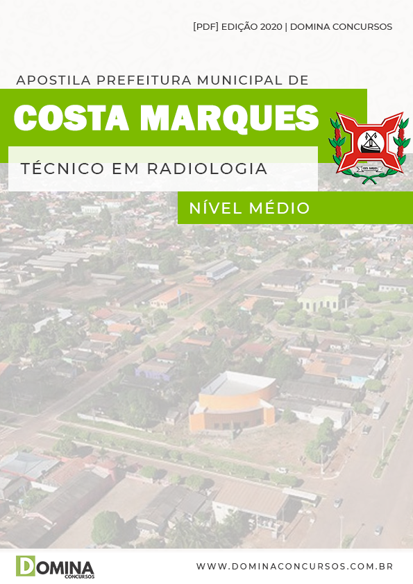 Apostila Pref Costa Marques 2020 Técnico em Radiologia