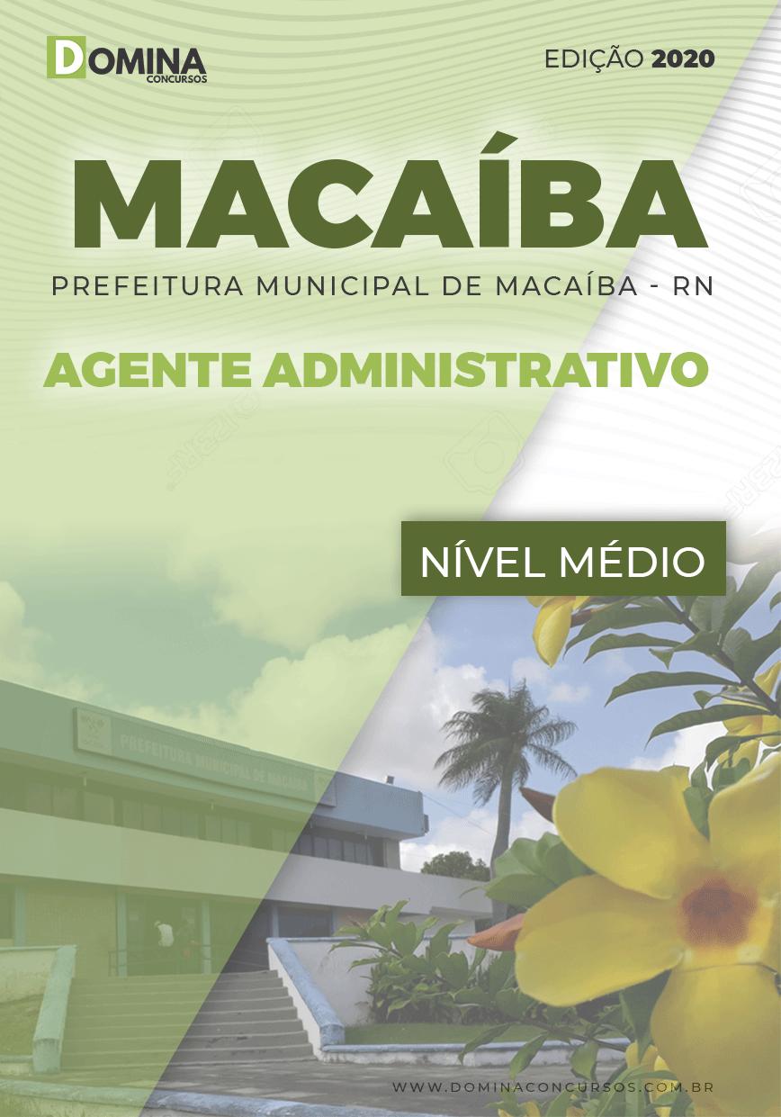 Apostila Pref Macaíba RN 2020 Agente Administrativo