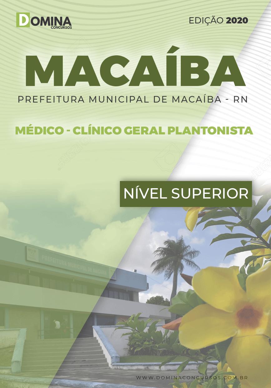 Apostila Pref Macaíba RN 2020 Médico Clínico Geral Plantonista
