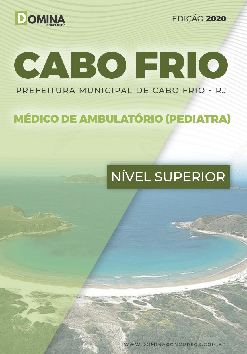 Apostila Pref Cabo Frio RJ 2020 Médico Ambulatório Pediatra