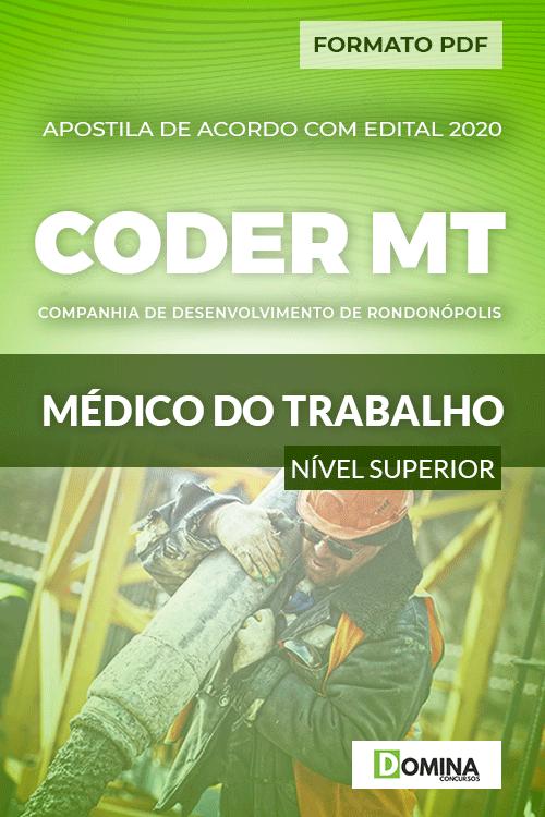Apostila Concurso CODER MT 2020 Médico do Trabalho