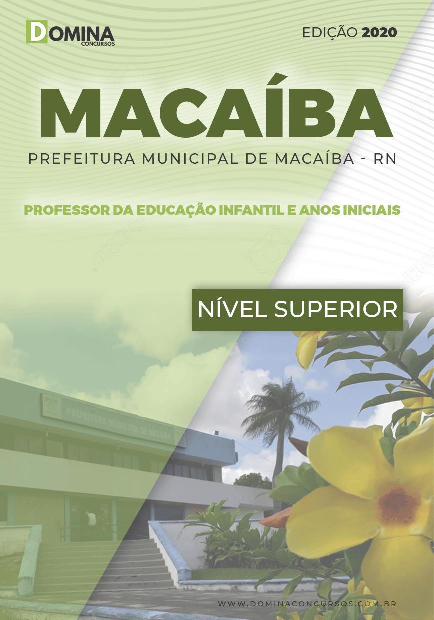 Apostila Pref Macaíba RN 2020 Prof Ed Infantil e Anos iniciais