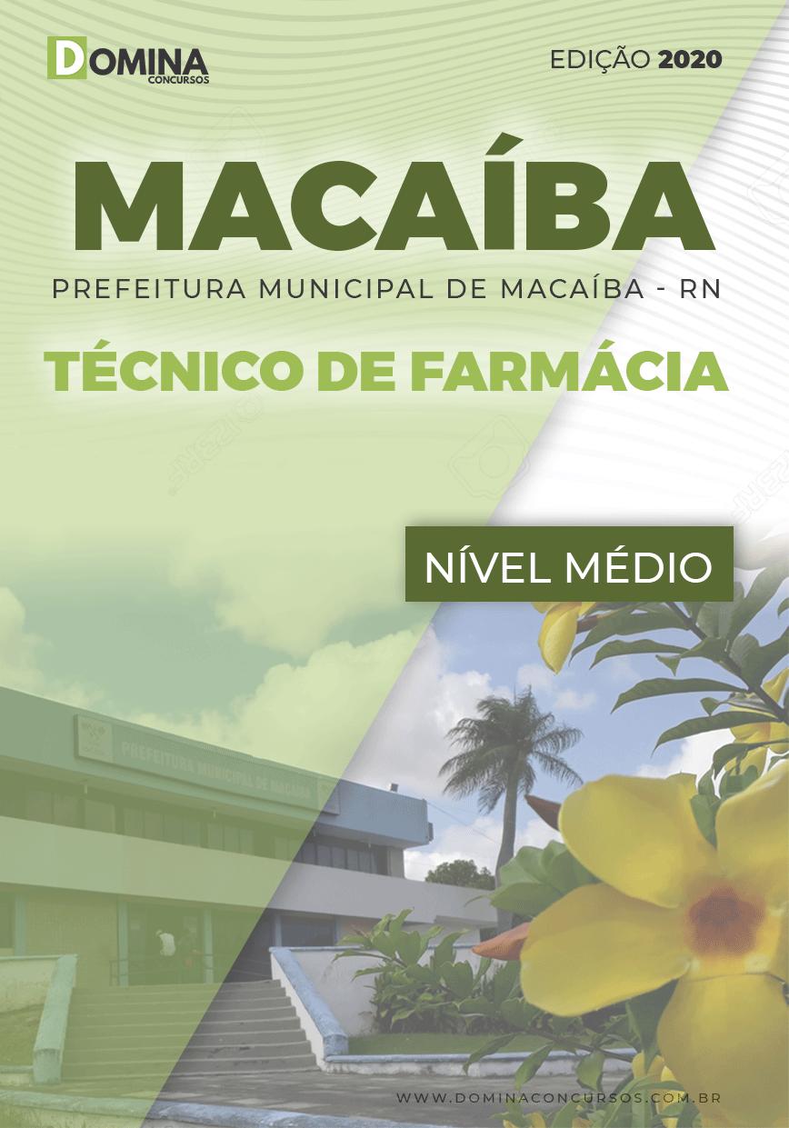 Apostila Pref Macaíba RN 2020 Técnico de Farmácia