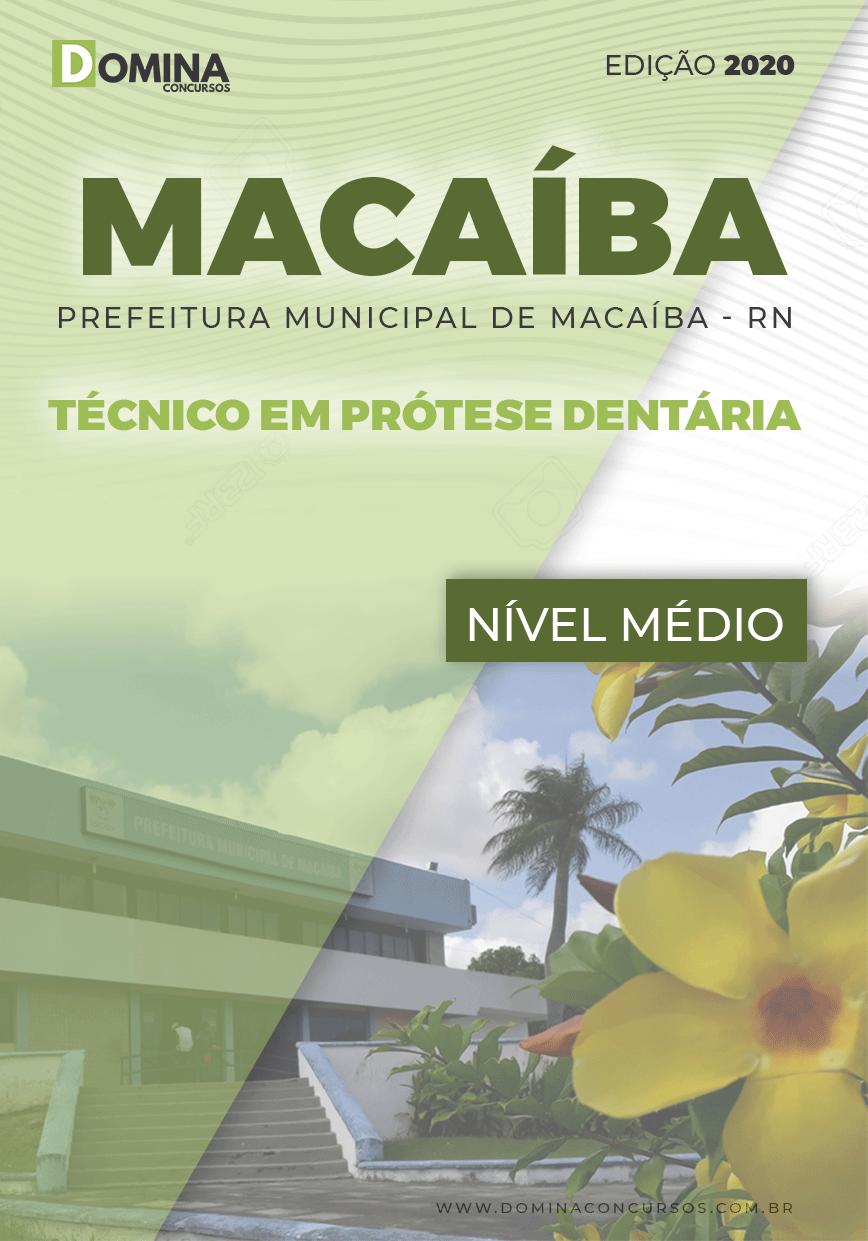 Apostila Pref Macaíba RN 2020 Técnico em Prótese Dentária