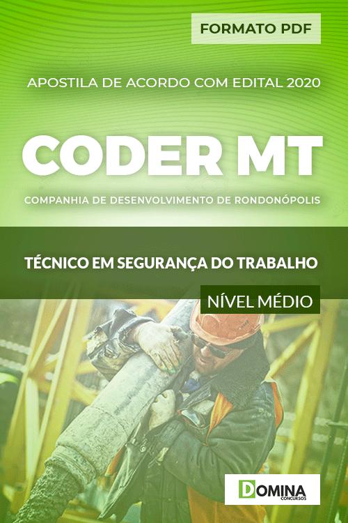 Apostila CODER MT 2020 Técnico em Segurança do Trabalho