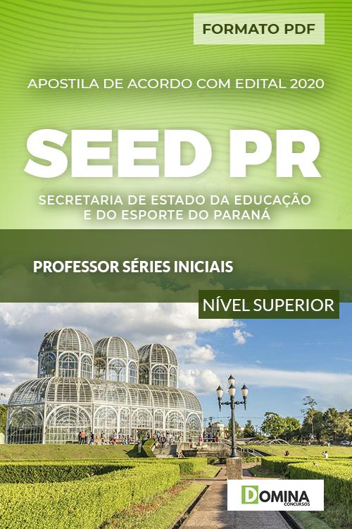 Apostila Concurso SEED PR 2020 Professor Séries Iniciais