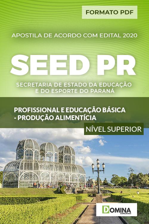 Apostila SEED PR 2020 Profissional Produção Alimentícia