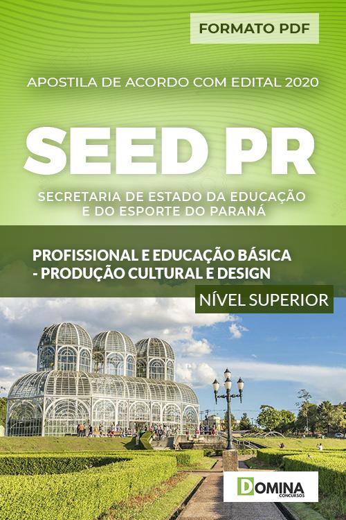 Apostila SEED PR 2020 Profissional Produção Cultural Design
