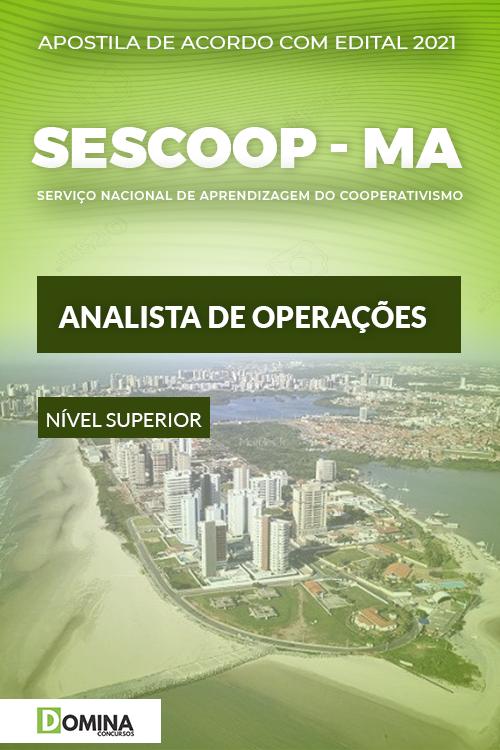 Apostila Concurso SESCOOP MA 2021 Analista de Operações