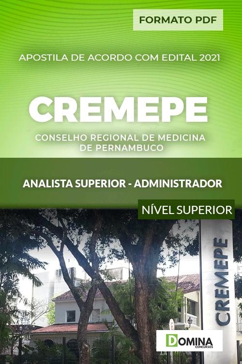 Apostila CREMEPE 2021 Analista Superior Administrador