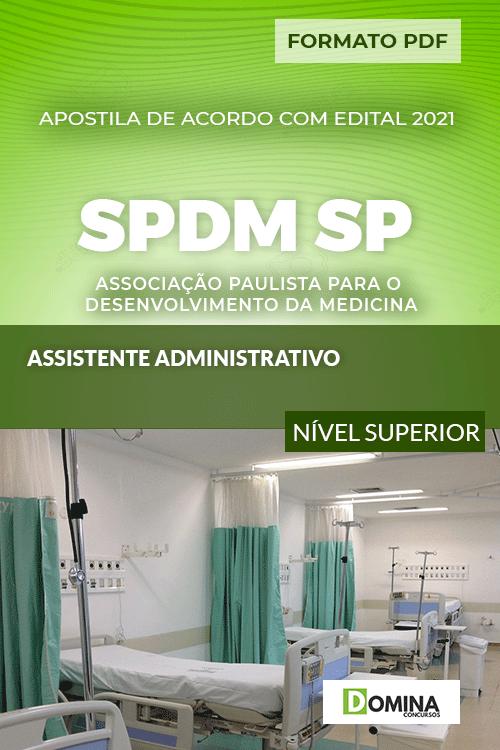 Apostila Concurso SPDM SP 2021 Assistente Administrativo