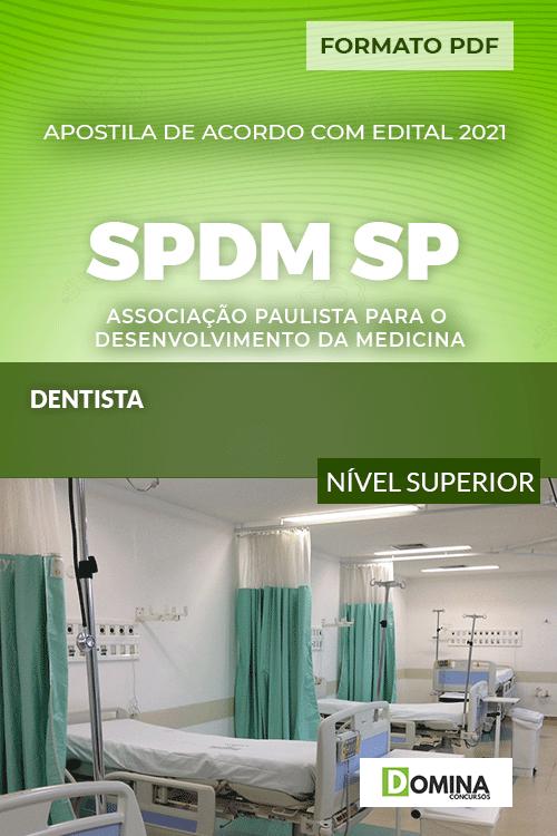 Apostila Concurso SPDM SP 2021 Dentista