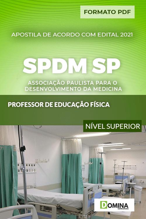 Apostila Concurso SPDM SP 2021 Professor Educação Física