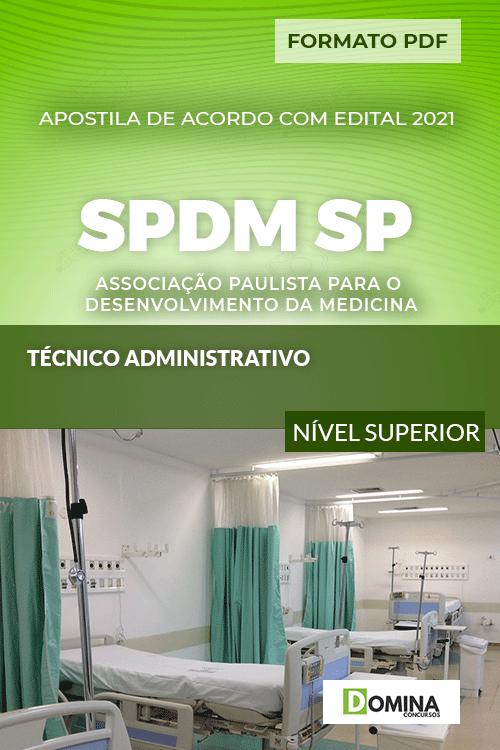Apostila Concurso SPDM SP 2021 Técnico Administrativo