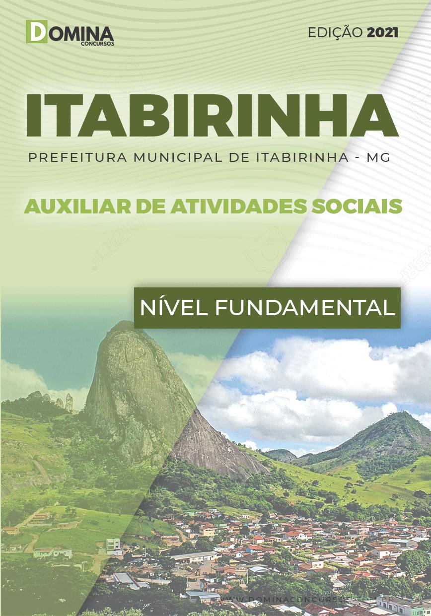 Apostila Pref Itabirinha MG 2021 Auxiliar de Atividades Sociais