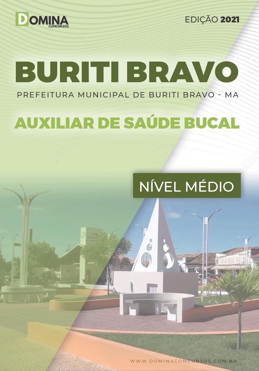 Apostila Concurso Pref Buriti Bravo MA 2021 Auxiliar de Saúde Bucal