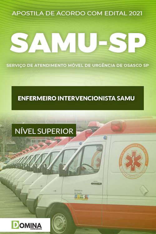Apostila SAMU Osasco SP 2021 Enfermeiro Intervencionista SAMU