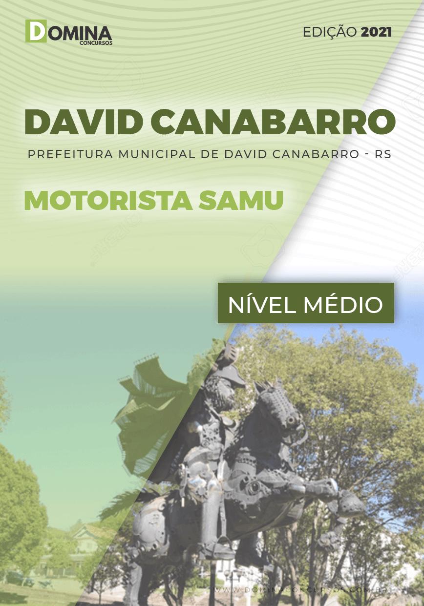 Apostila Seletivo Pref David Canabarro RS 2021 Motorista SAMU
