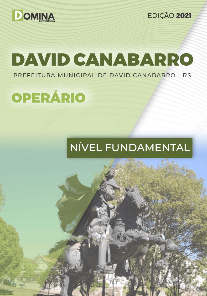 Apostila Concurso Pref David Canabarro RS 2021 Operário