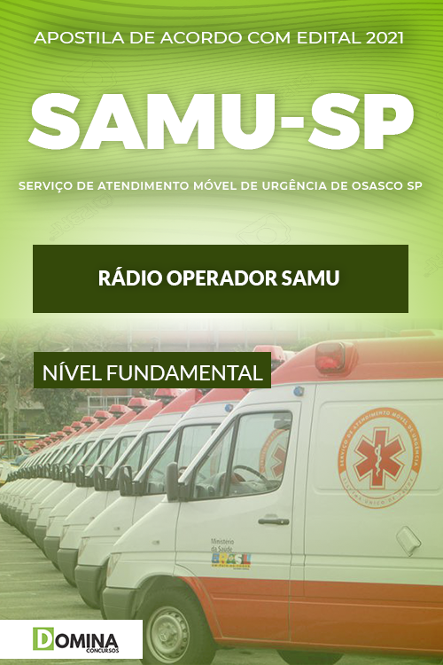 Apostila Seletivo SAMU Osasco SP 2021 Rádio Operador SAMU