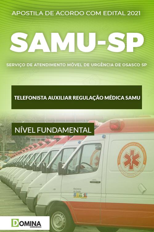 Apostila SAMU Osasco SP 2021 Telefonista Auxiliar Médica SAMU