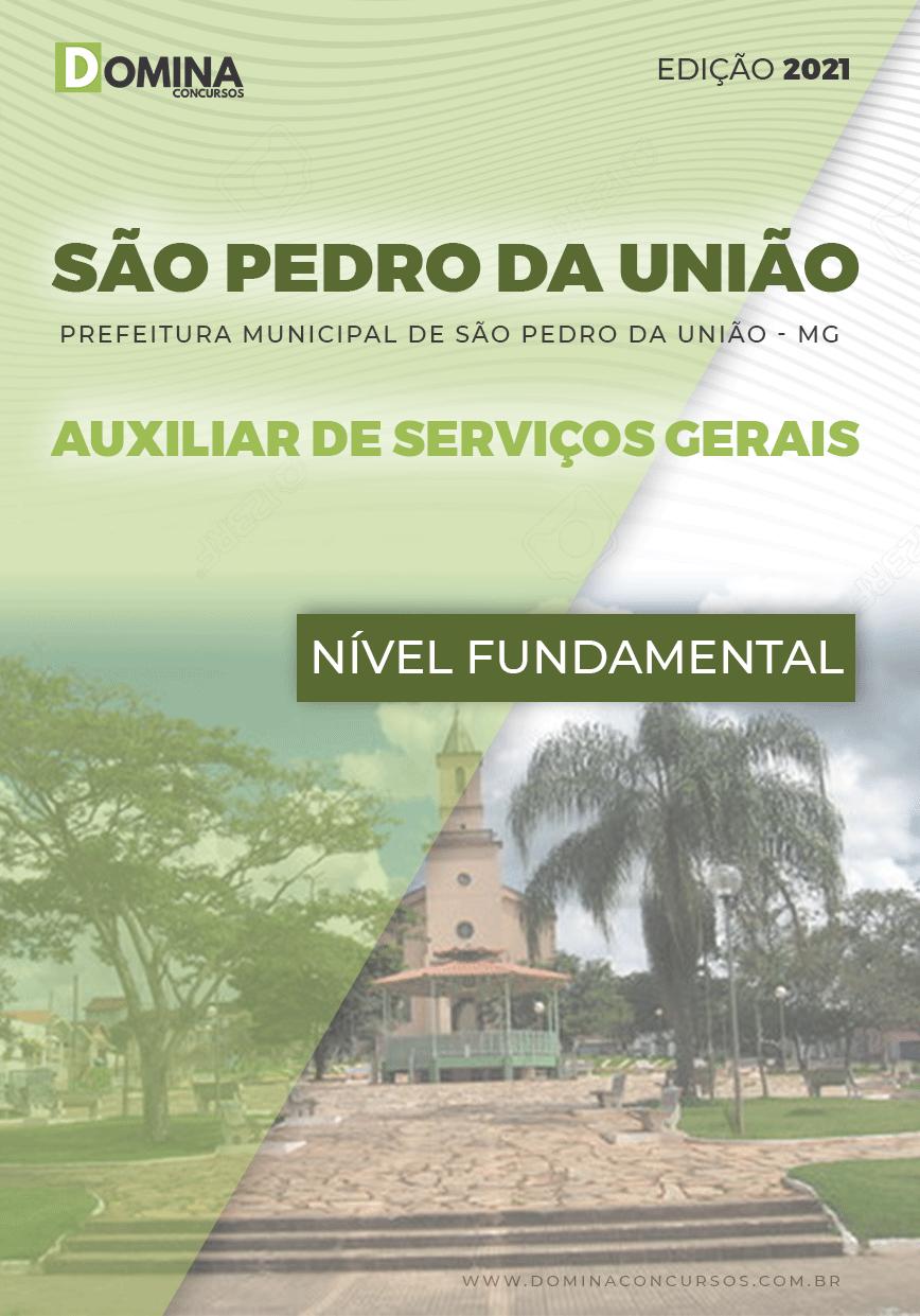 Apostila Pref São Pedro União MG 2021 Auxiliar de Serviços Gerais