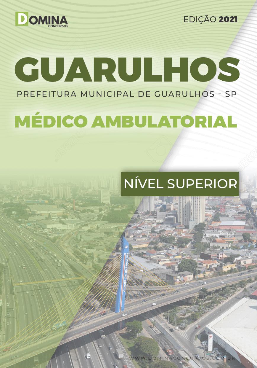 Apostila Concurso Pref Guarulhos SP 2021 Médico Ambulatorial