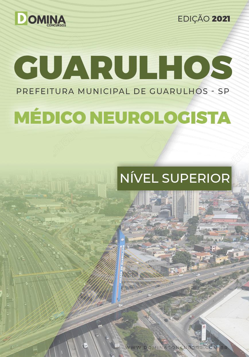 Apostila Concurso Pref Guarulhos SP 2021 Médico Neurologista