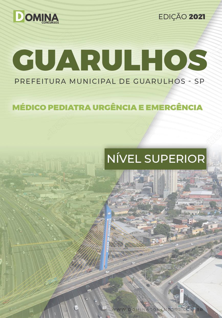 Apostila Pref Guarulhos SP 2021 Médico Pediatra Emergência
