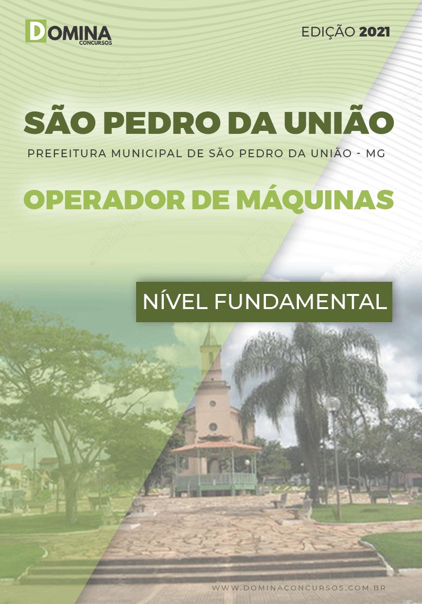 Apostila Pref São Pedro União MG 2021 Operador de Máquinas